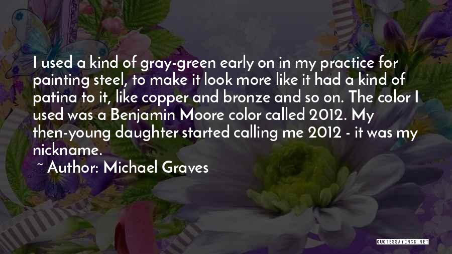 Bronze Quotes By Michael Graves