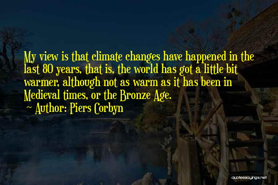 Bronze Quotes By Piers Corbyn