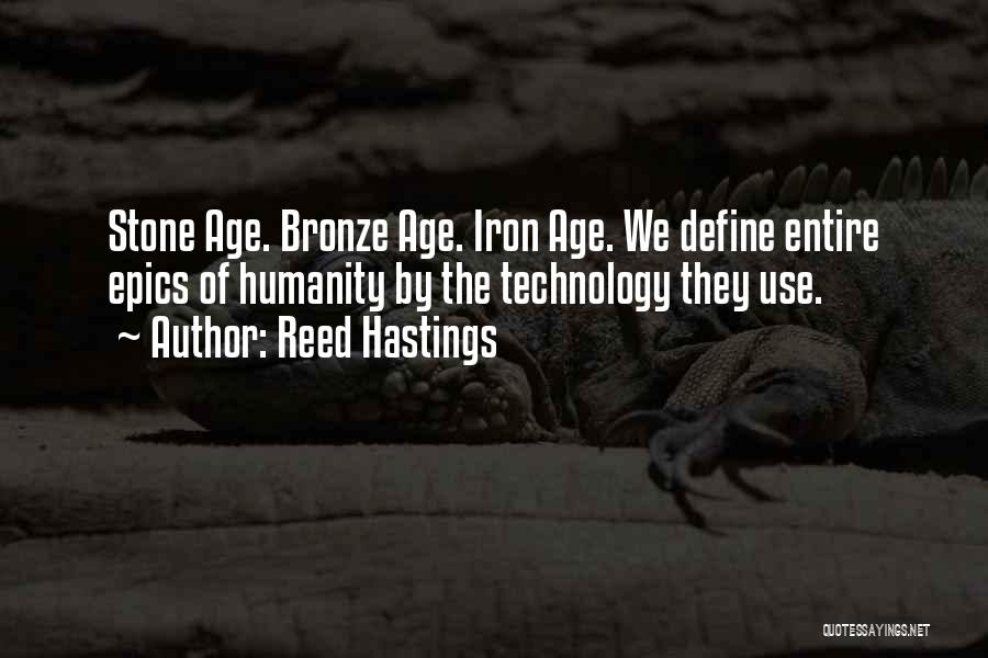 Bronze Quotes By Reed Hastings