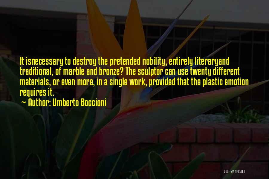 Bronze Quotes By Umberto Boccioni