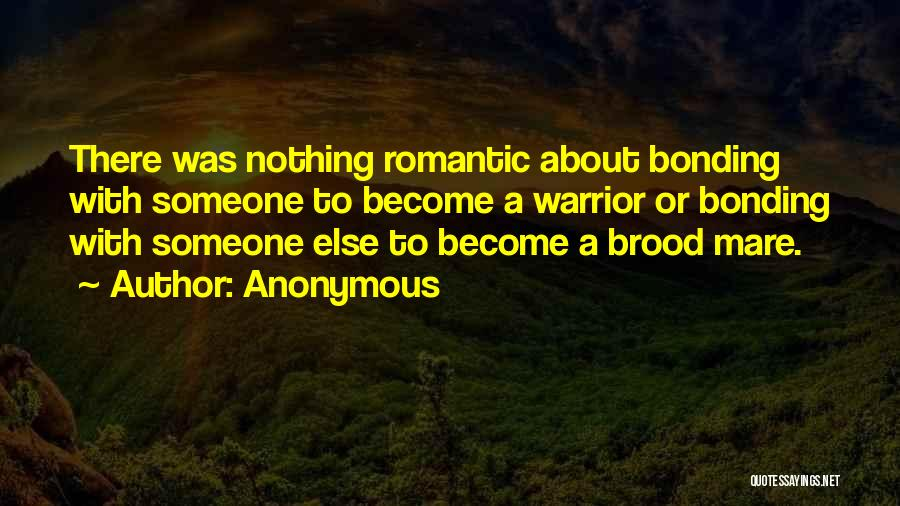 Brood Quotes By Anonymous