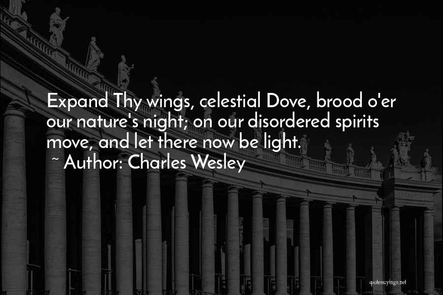 Brood Quotes By Charles Wesley