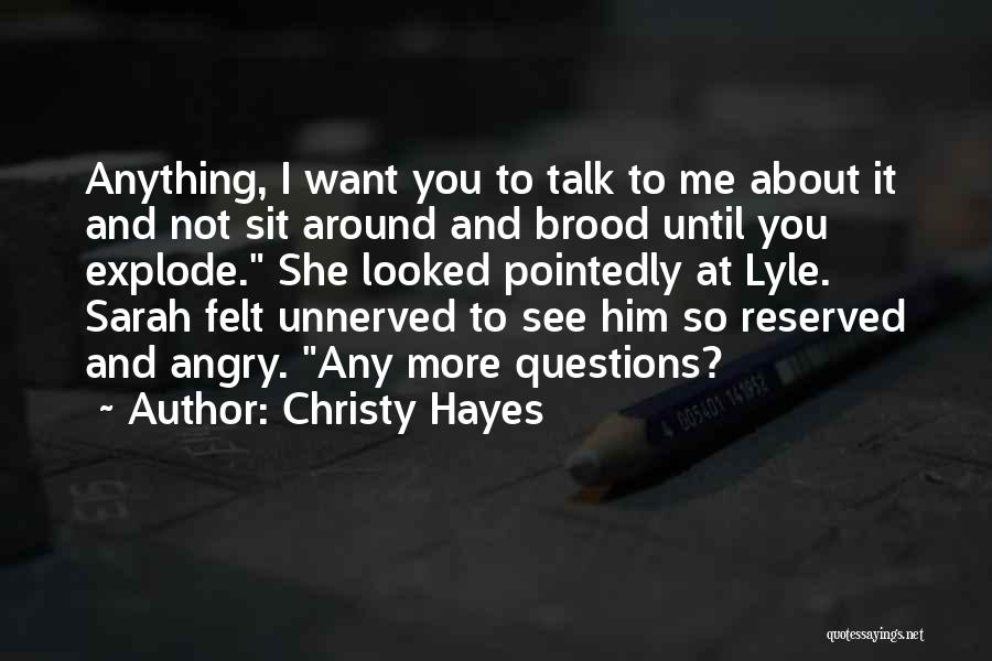 Brood Quotes By Christy Hayes