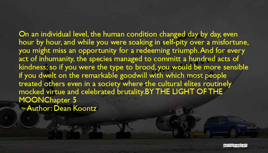 Brood Quotes By Dean Koontz