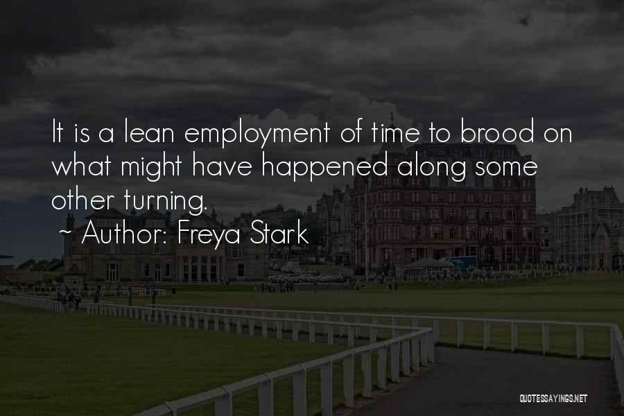 Brood Quotes By Freya Stark
