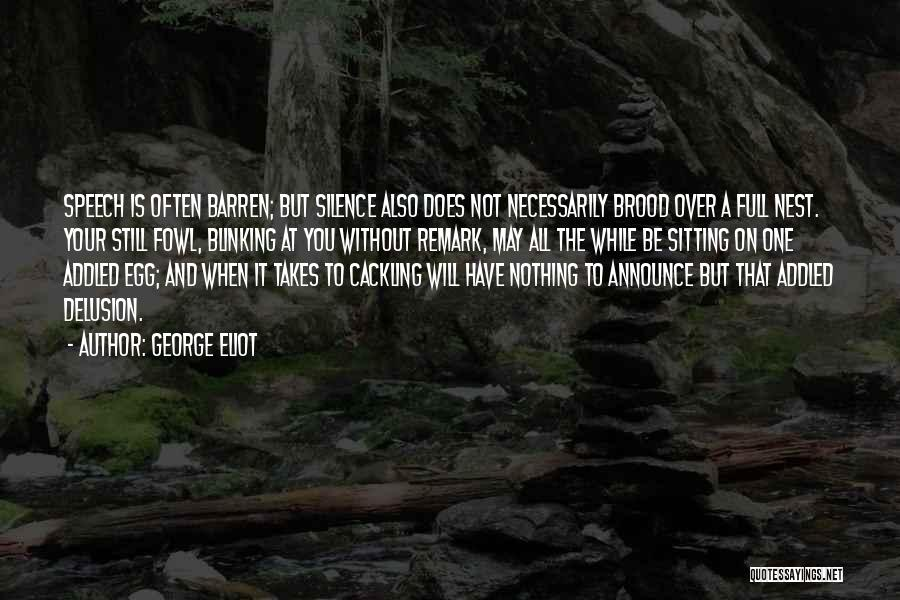 Brood Quotes By George Eliot
