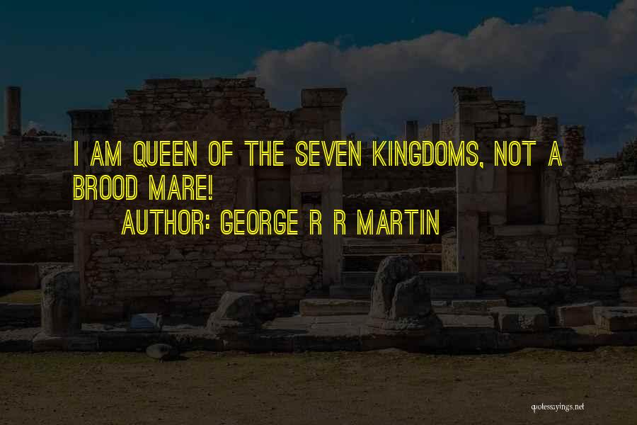 Brood Quotes By George R R Martin
