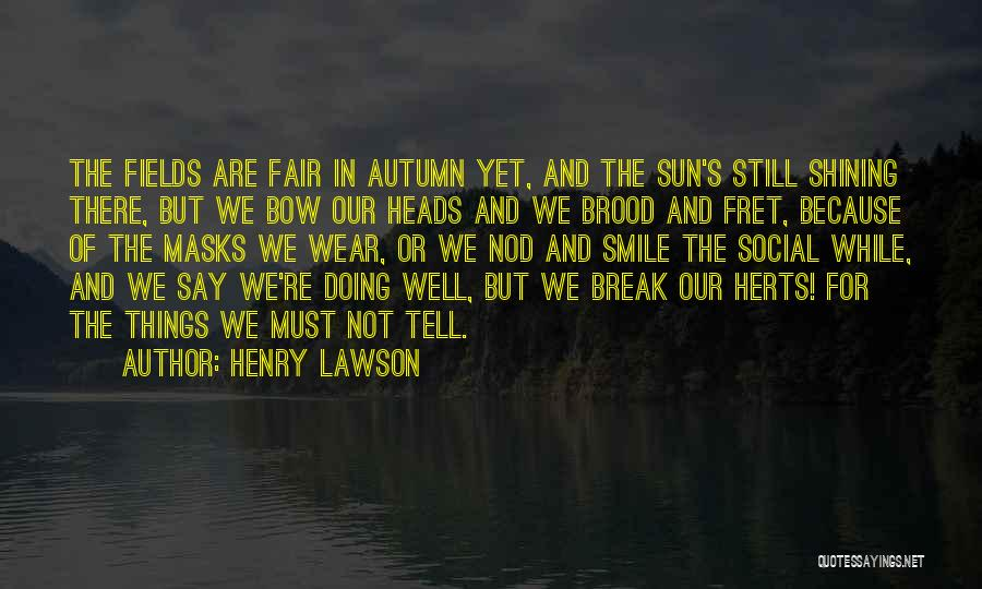 Brood Quotes By Henry Lawson