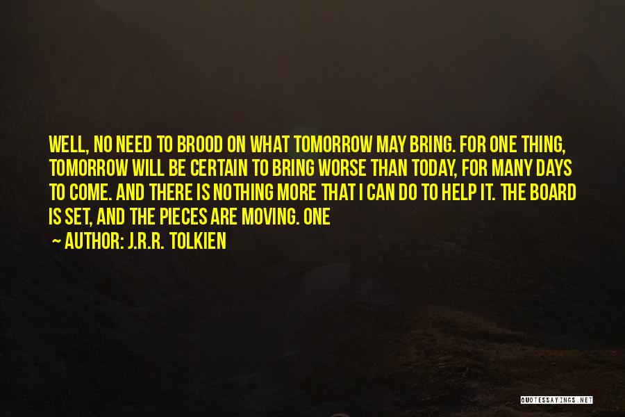Brood Quotes By J.R.R. Tolkien