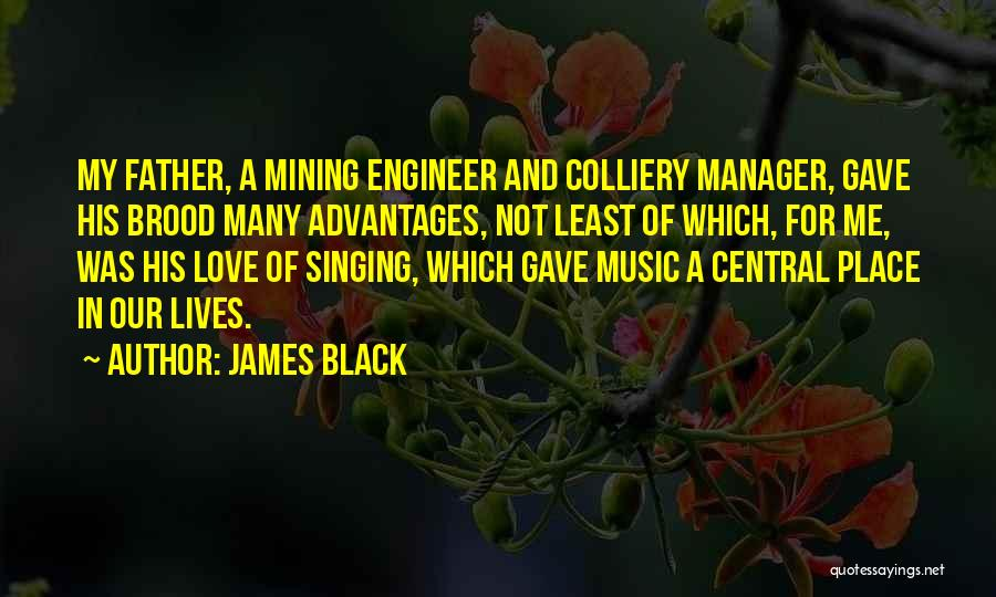Brood Quotes By James Black