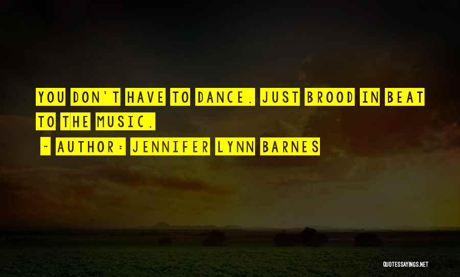 Brood Quotes By Jennifer Lynn Barnes