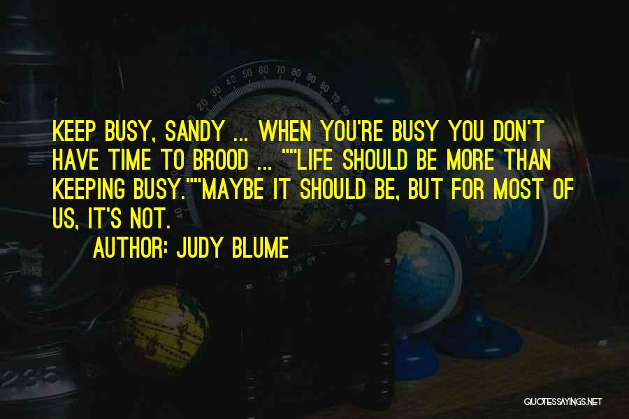 Brood Quotes By Judy Blume