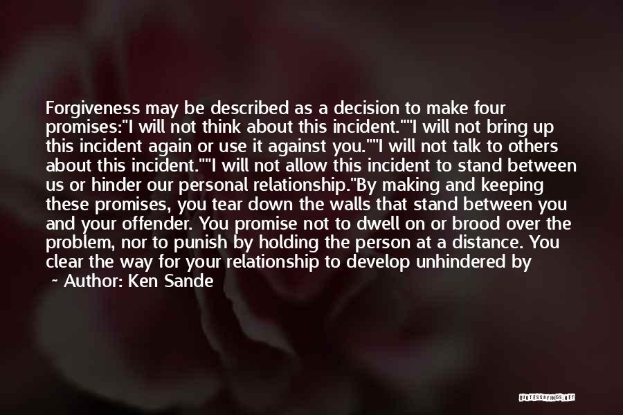 Brood Quotes By Ken Sande