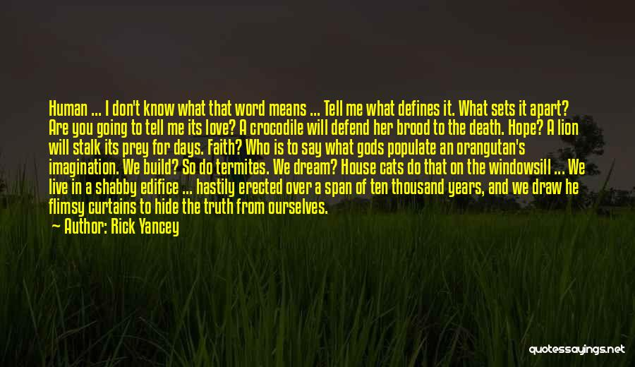 Brood Quotes By Rick Yancey