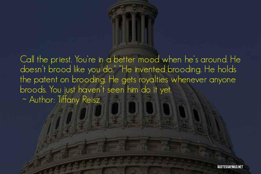Brood Quotes By Tiffany Reisz