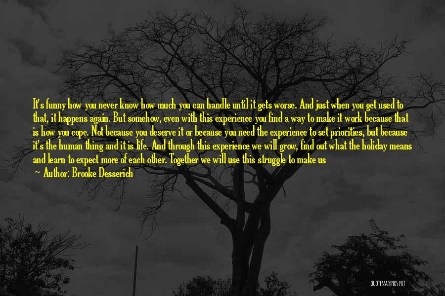 Brooke Desserich Quotes 2114283