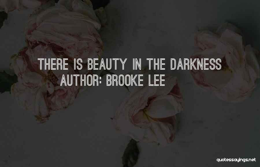 Brooke Lee Quotes 354965