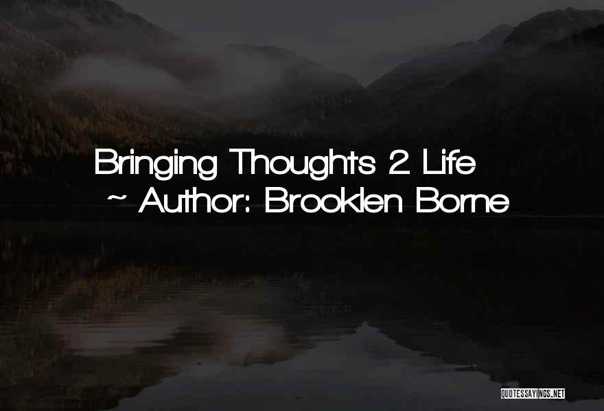 Brooklen Borne Quotes 397574
