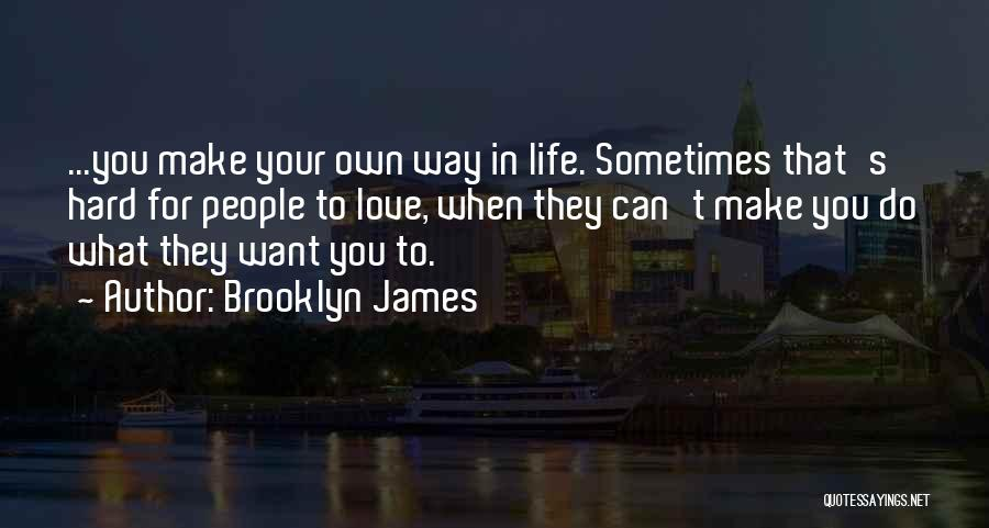 Brooklyn James Quotes 1325445