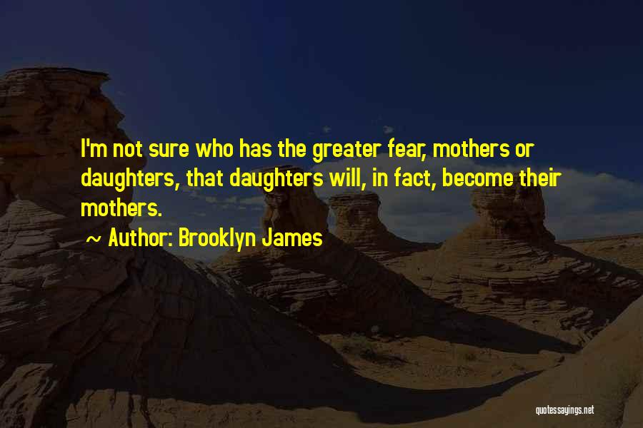 Brooklyn James Quotes 2114584