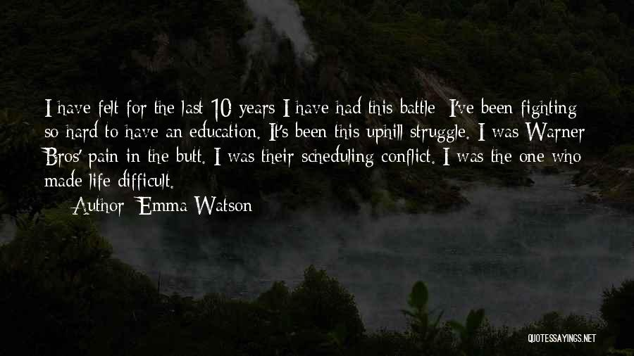 Bros For Life Quotes By Emma Watson