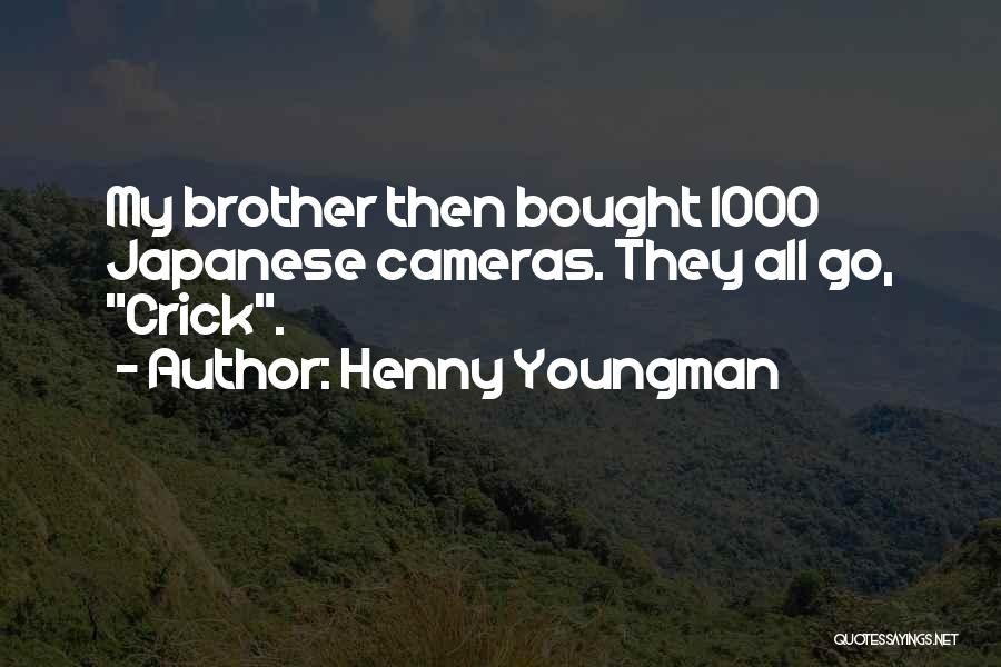 Brother Funny Quotes By Henny Youngman