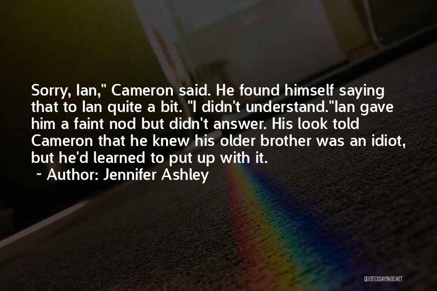 Brother Funny Quotes By Jennifer Ashley