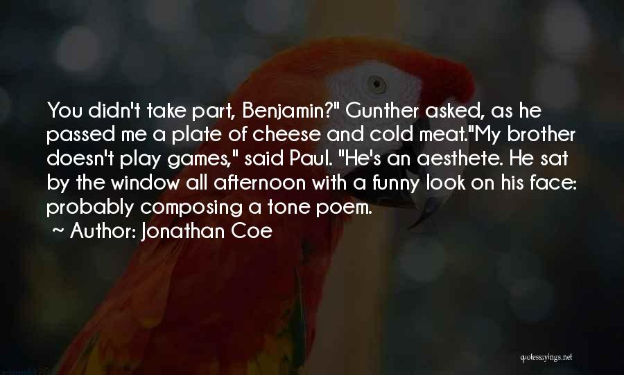Brother Funny Quotes By Jonathan Coe