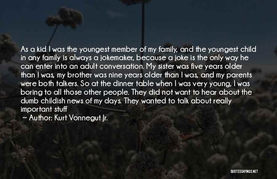 Brother Funny Quotes By Kurt Vonnegut Jr.