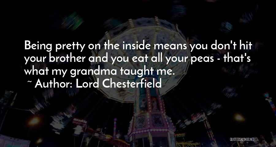 Brother Funny Quotes By Lord Chesterfield