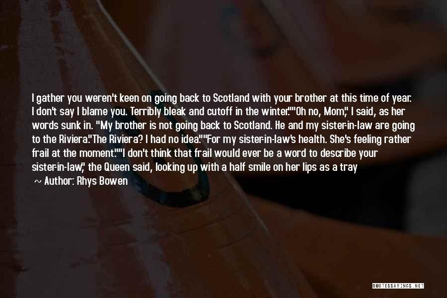 Brother Funny Quotes By Rhys Bowen