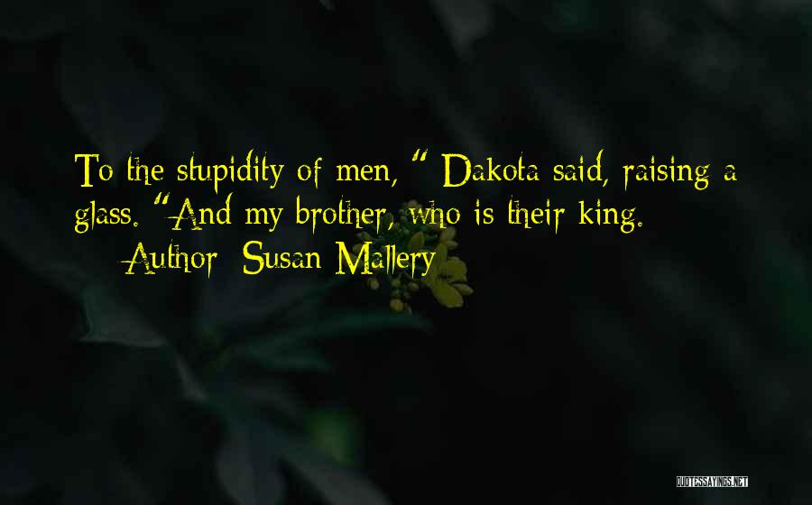 Brother Funny Quotes By Susan Mallery