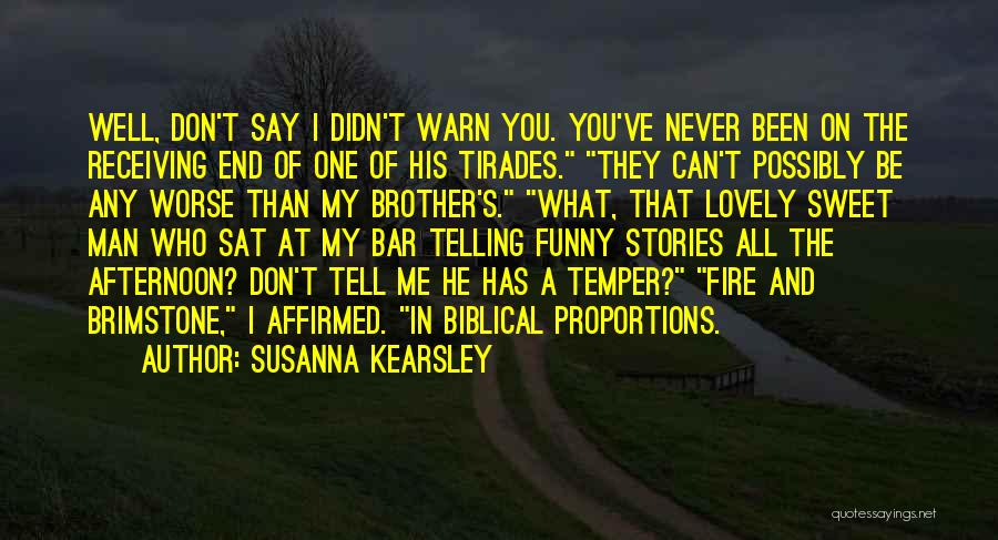 Brother Funny Quotes By Susanna Kearsley