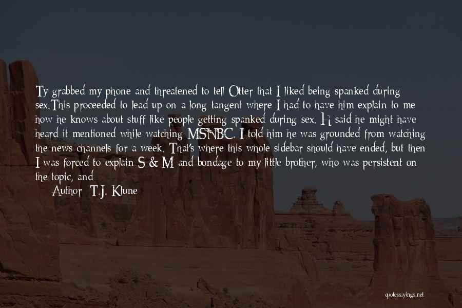 Brother Funny Quotes By T.J. Klune