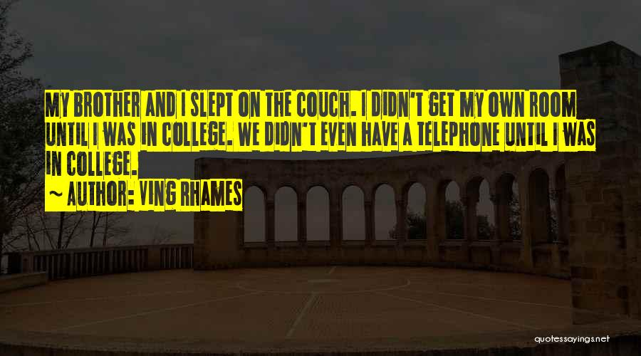 Top 40 Quotes Sayings About Brother Going To College