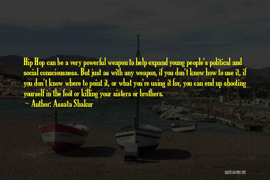 Brother Help Quotes By Assata Shakur