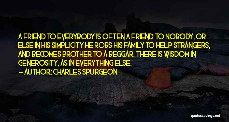 Brother Help Quotes By Charles Spurgeon