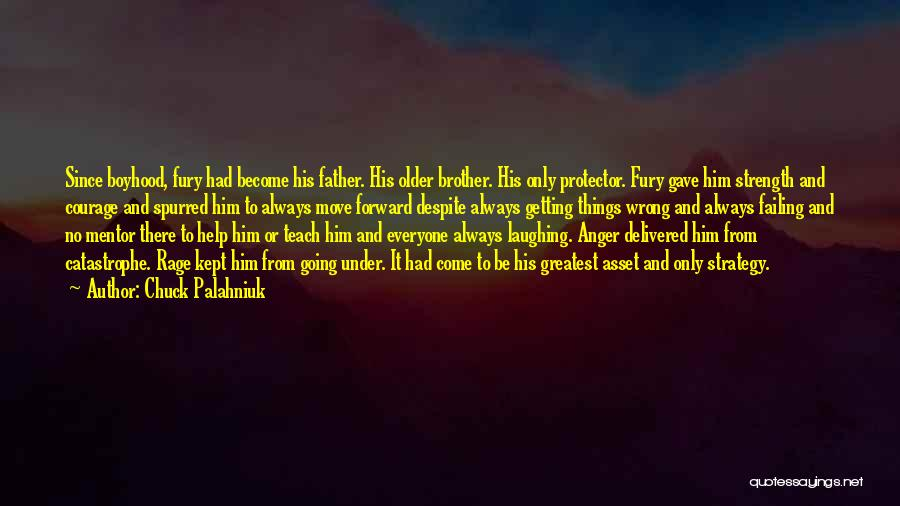 Brother Help Quotes By Chuck Palahniuk
