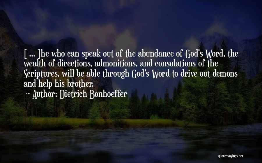 Brother Help Quotes By Dietrich Bonhoeffer