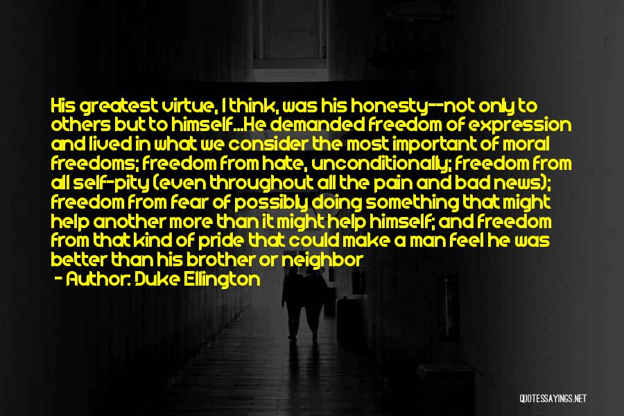 Brother Help Quotes By Duke Ellington