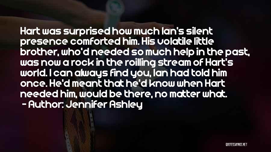 Brother Help Quotes By Jennifer Ashley