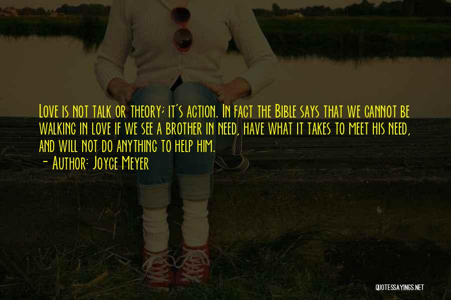 Brother Help Quotes By Joyce Meyer