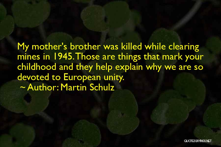 Brother Help Quotes By Martin Schulz