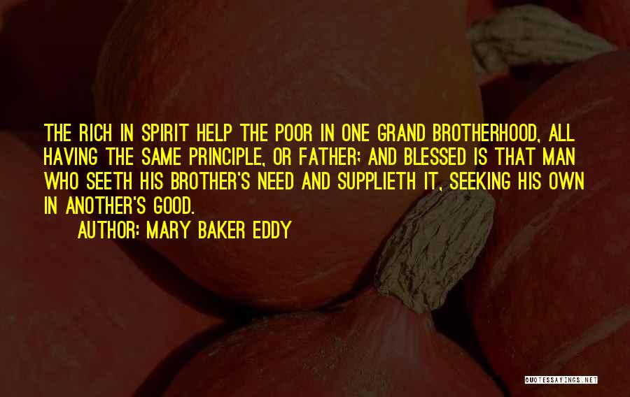 Brother Help Quotes By Mary Baker Eddy