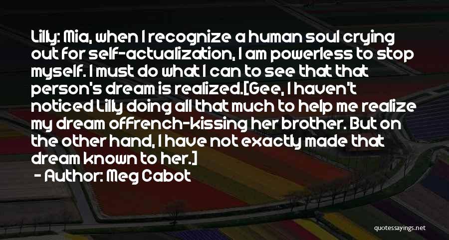 Brother Help Quotes By Meg Cabot