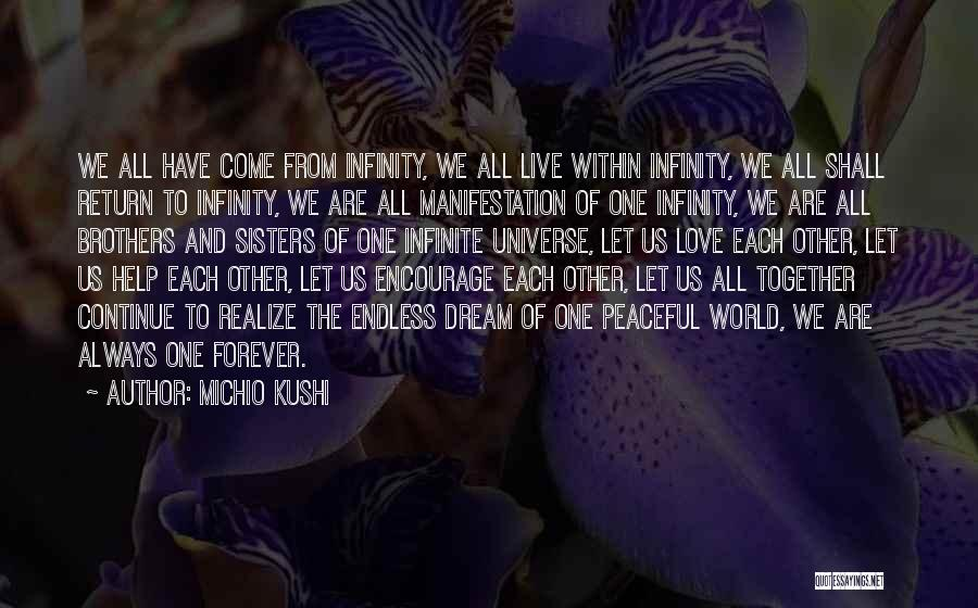 Brother Help Quotes By Michio Kushi