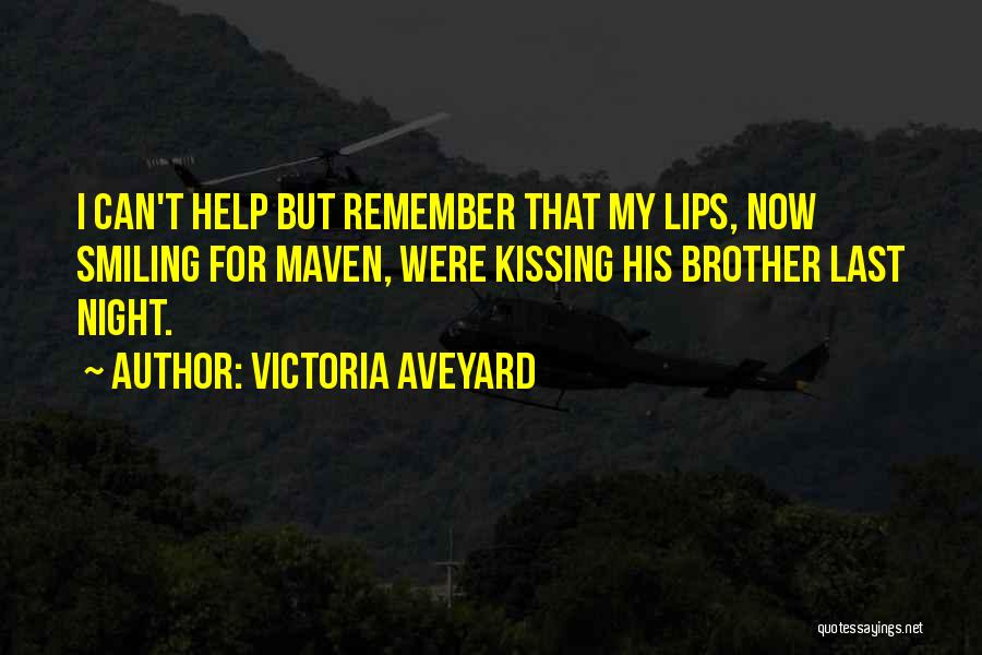 Brother Help Quotes By Victoria Aveyard