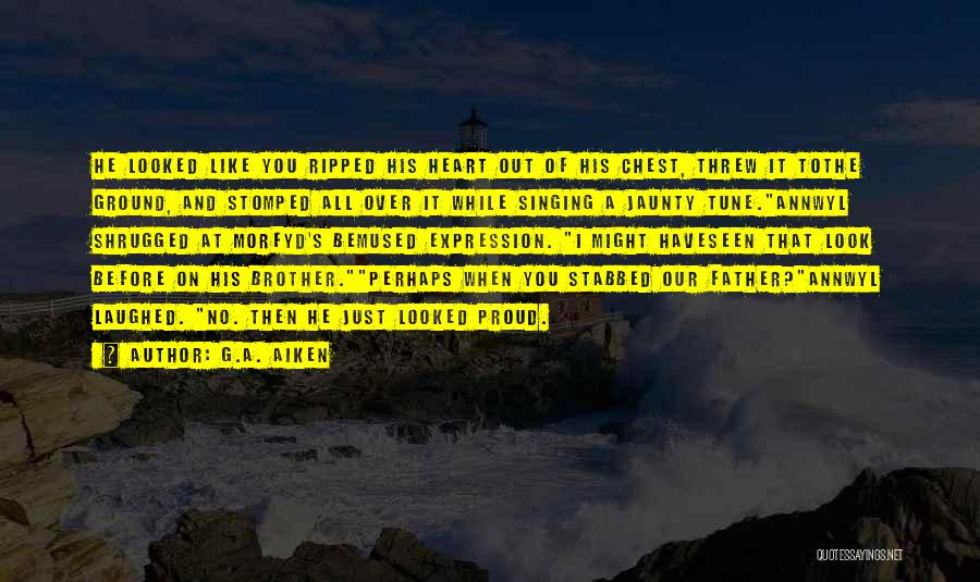 Brother Like Father Quotes By G.A. Aiken