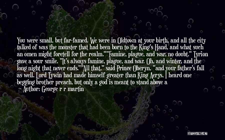 Brother Like Father Quotes By George R R Martin