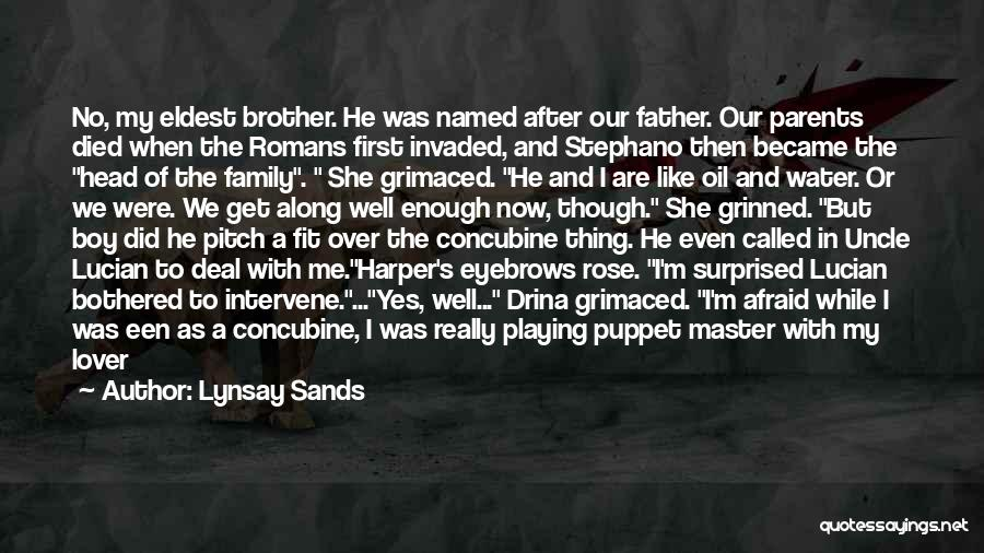Brother Like Father Quotes By Lynsay Sands